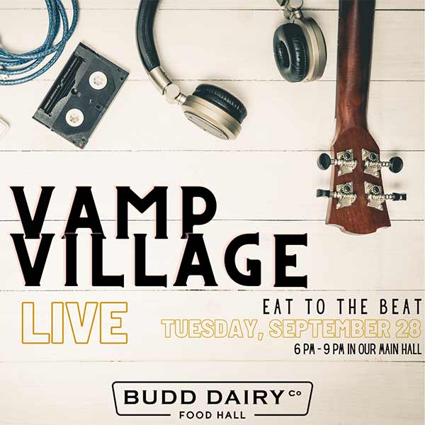 Vamp Village live music on Tuesday, September 28th from 6 - 9 PM