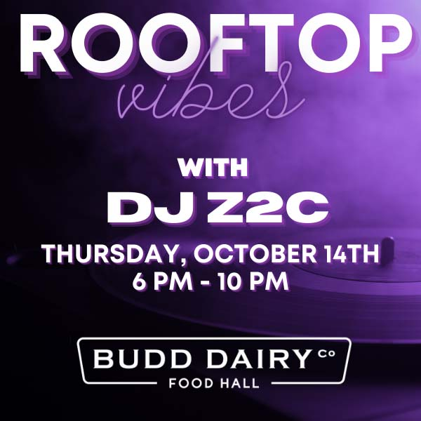 Rooftop vibes with DJZ2C from 6 - 10 PM on Thursday, October 14th