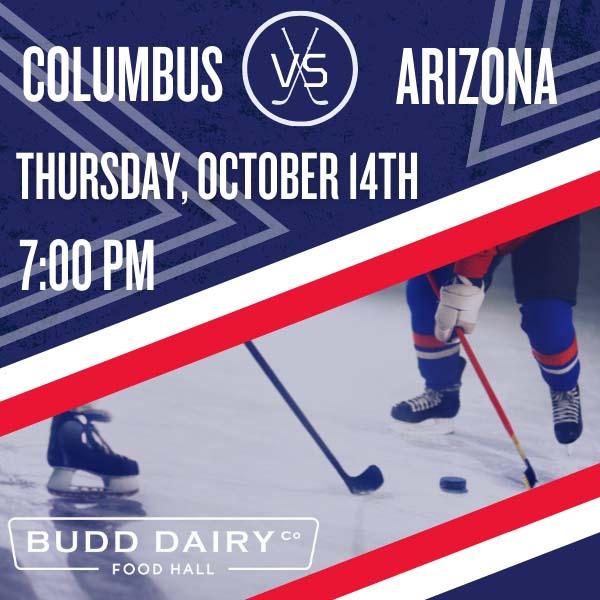Columbus Blue Jackets vs. Arizona on Thursday, October 14th from 7 - 10 PM.