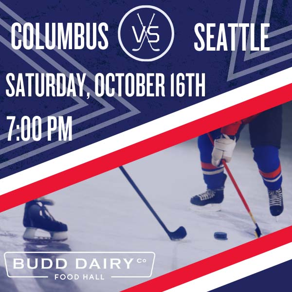 Columbus Blue Jackets vs. Seattle from 7 - 10 pm on Saturday, October 16th